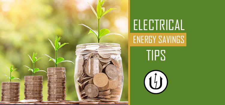 Top Electrical Energy Savings Tips For Your Home