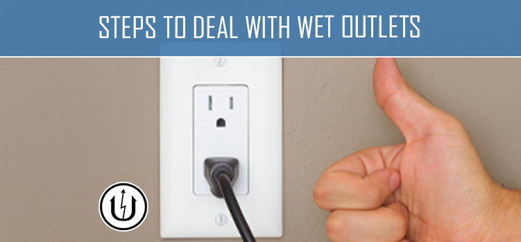 Steps to Deal with Wet Outlets