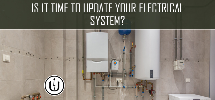 Is it Time to Update Your Electrical System